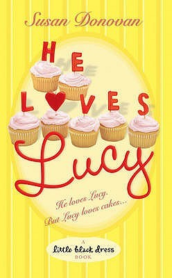 He Loves Lucy by Susan Donovan