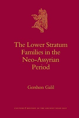 The Lower Stratum Families in the Neo-Assyrian Period