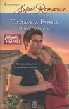 To Save a Family by Anna DeStefano