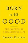 Born to Be Good: ...