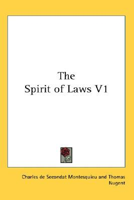 The Spirit of Laws V1