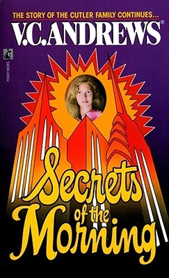 Secrets of the Morning by V.C. Andrews