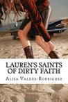 Lauren's Saints of Dirty Faith (Dirty Girls, #3)