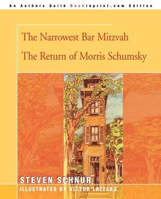The Narrowest Bar Mitzvah/The Return of Morris Schumsky
