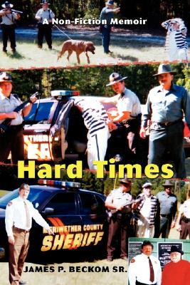 Hard Times: A Non-Fiction Memoir