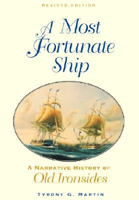 A Most Fortunate Ship by Tyrone G. Martin