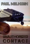 Unauthorized Contact (Tales from the Skyfire Chronicles)