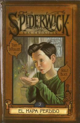El mapa perdido (Las crónicas de Spiderwick, #3)