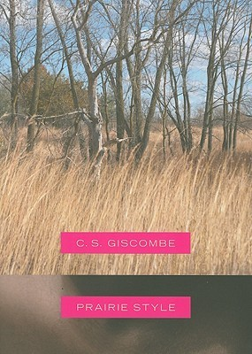 Prairie style by C.S. Giscombe