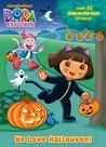 Dora the Explorer: We Love Halloween! (Glow in the Dark Sticker Book)