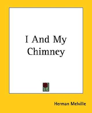 I and My Chimney