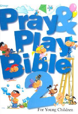 Pray Play Bible 2: For Young Children