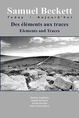 Des Elements Aux Traces / Elements and Traces