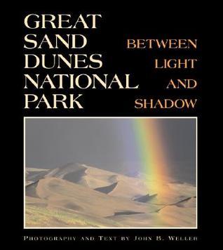 Great Sand Dunes National Park by John B. Weller