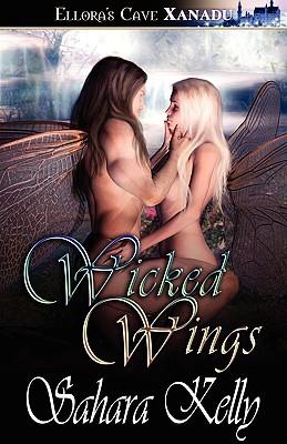 Wicked Wings by Sahara Kelly