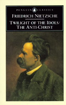 nietzsche morality as anti nature twilight of the idols summary It is in our wild nature that we best recover from our un-nature, our spirituality friedrich nietzsche, twilight of the idols in the language of morality.