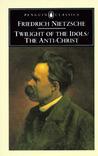 Twilight of the Idols/The Anti-Christ