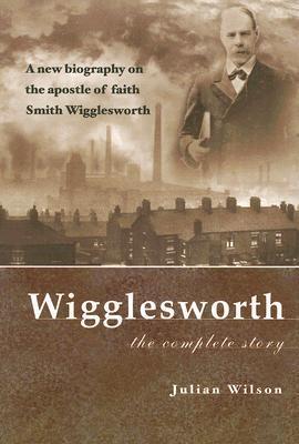 Smith wigglesworth apostle of pdf faith