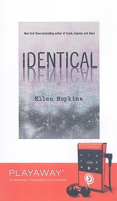 Ebook Identical by Ellen Hopkins PDF!