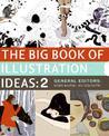 The Big Book of Illustration Ideas 2