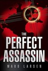 The Perfect Assassin (David Slaton, #1)