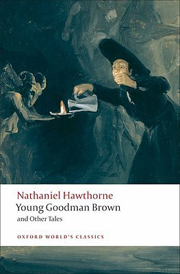Young Goodman Brown and Other Tales by Nathaniel Hawthorne