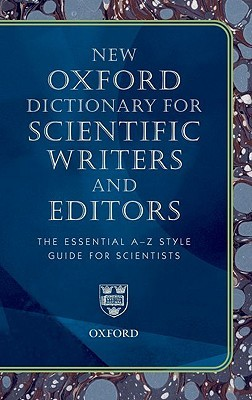 New Oxford Dictionary for Scientific Writers and Editors
