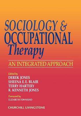 Sociology and Occupational Therapy: An Integrated Approach