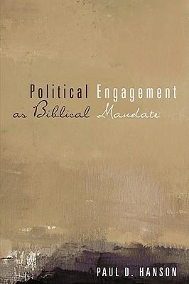 Political Engagement as Biblical Mandate