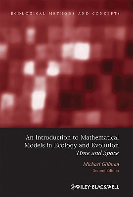 An Introduction to Mathematical Models in Ecology and Evolution: Time and Space