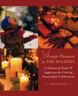 Simple Pleasures for the Holidays