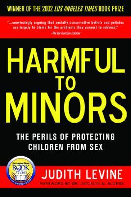 Harmful to Minors by Judith Levine