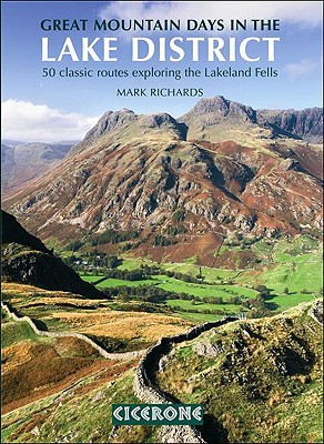 Great Mountain Days in the Lake District: 50 Great Routes