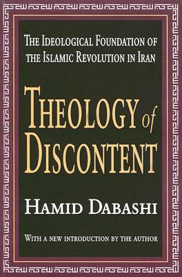 Theology of Discontent by Hamid Dabashi