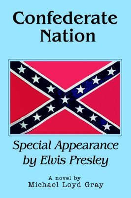 Confederate Nation: Special Appearance by Elvis Presley