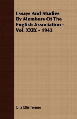 Essays and Studies by Members of the English Association - Vol. XXIX - 1943