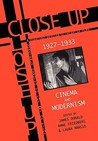 Close Up: Cinema And Modernism