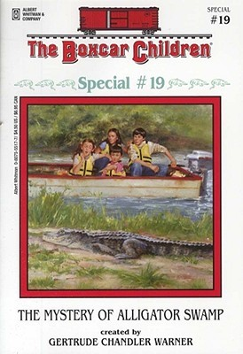 The Mystery of Alligator Swamp (The Boxcar Children Special, #19)
