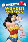 Wonder Woman Classic: I Am Wonder Woman