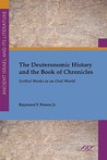 The Deuteronomic History And The Book Of Chronicles: Scribal Works In An Oral World (Society Of Biblical Literature Ancient Israel And Its Literature)
