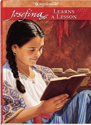 Josefina Learns a Lesson: A School Story (American Girls: Josefina, #2)