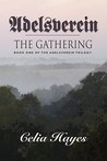 Adelsverein: The Gathering: Book One of the Adelsverein Trilogy
