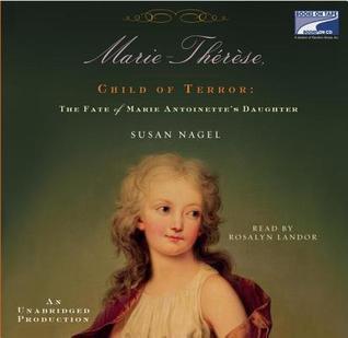 Marie-Thérèse, Child of Terror by Susan Nagel