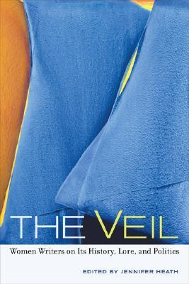 the-veil-women-writers-on-its-history-lore-and-politics