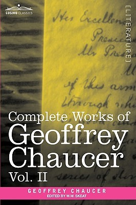 Complete Works of Geoffrey Chaucer, Vol. II: Boethius and Troilus (in Seven Volumes)