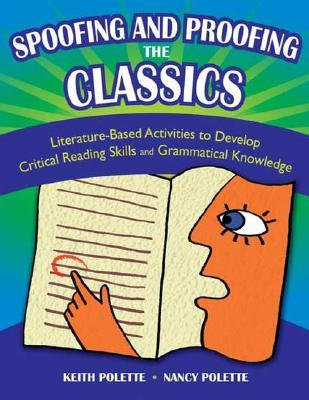 Spoofing and Proofing the Classics: Literature-Based Activities to Develop Critical Reading Skills and Grammatical Knowledge