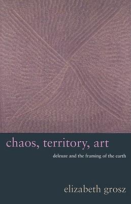 Chaos, Territory, Art by Elizabeth Grosz