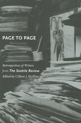 Page to Page: Retrospectives of Writers from the Seattle Review