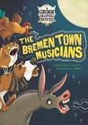The Bremen Town Musicians by Louise Simonson