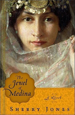 The Jewel of Medina by Sherry Jones